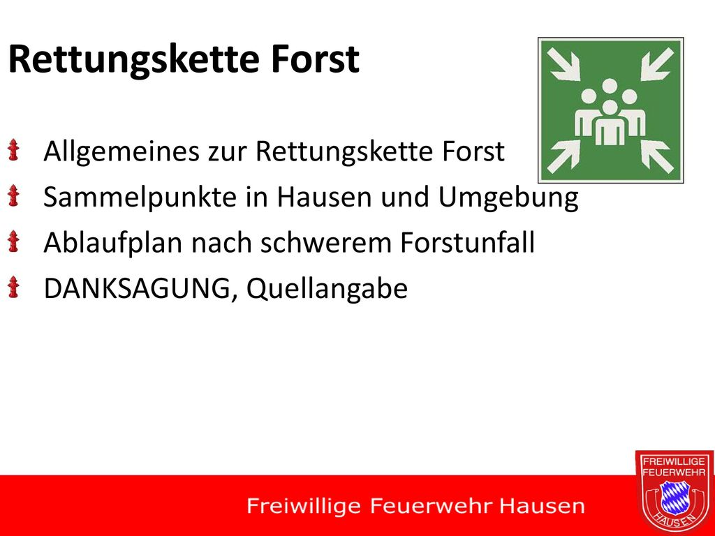 Rettungskette Forst Allgemeines zur Rettungskette Forst