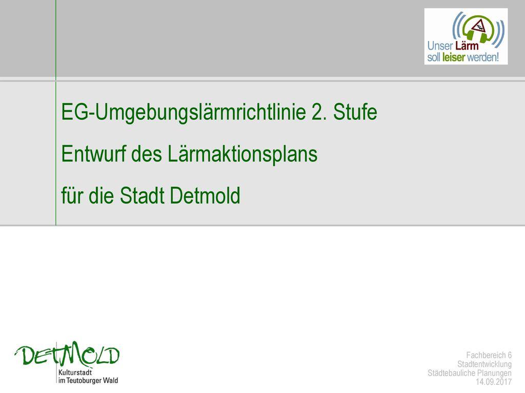 EG-Umgebungslärmrichtlinie 2. Stufe Entwurf des Lärmaktionsplans