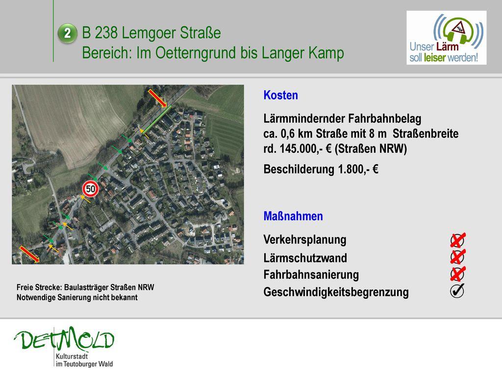 B 238 Lemgoer Straße Bereich: Im Oetterngrund bis Langer Kamp