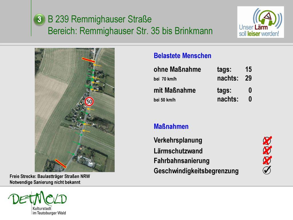 B 239 Remmighauser Straße Bereich: Remmighauser Str. 35 bis Brinkmann