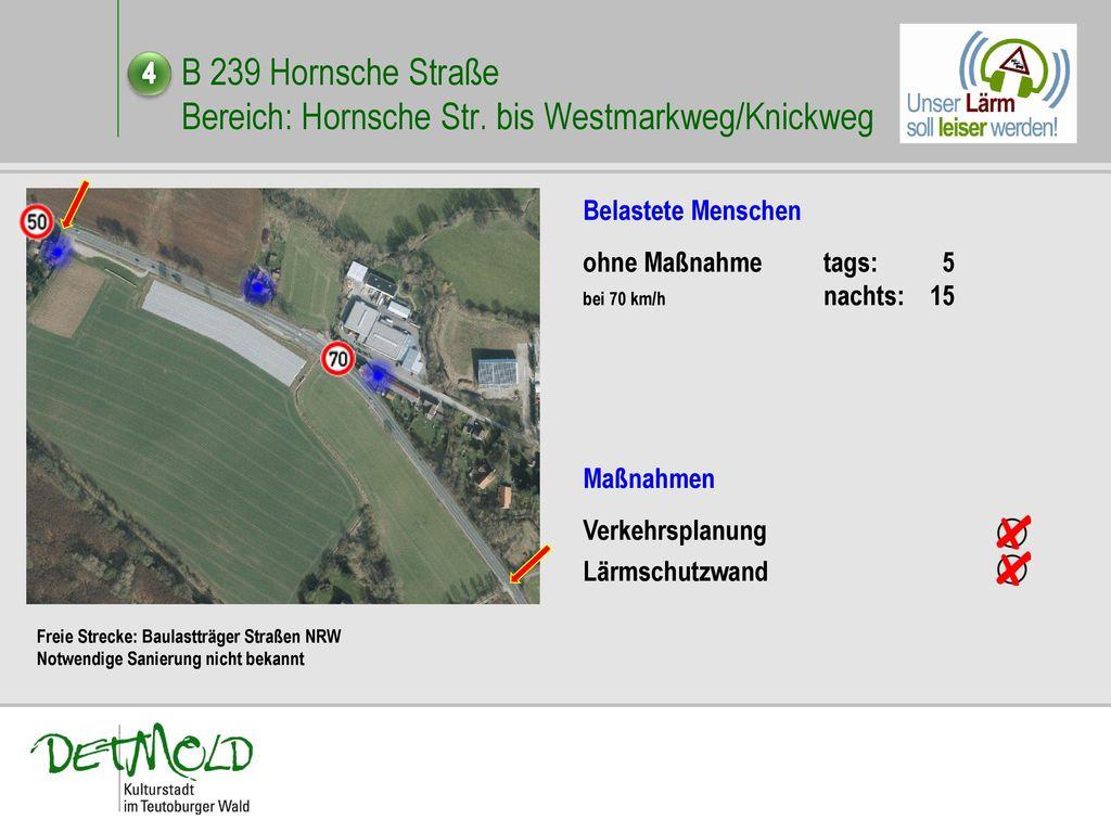 B 239 Hornsche Straße Bereich: Hornsche Str. bis Westmarkweg/Knickweg