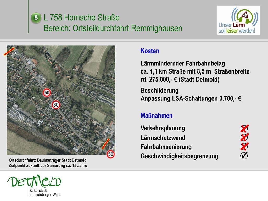 L 758 Hornsche Straße Bereich: Ortsteildurchfahrt Remmighausen