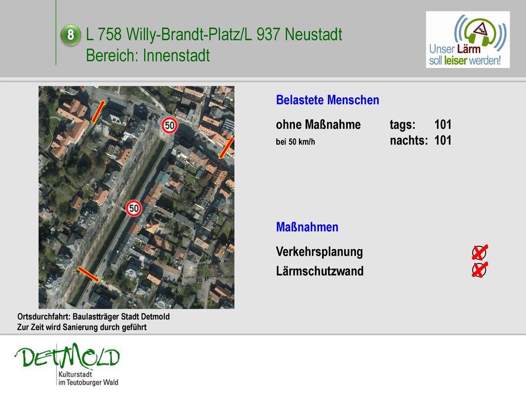 L 758 Willy-Brandt-Platz/L 937 Neustadt Bereich: Innenstadt