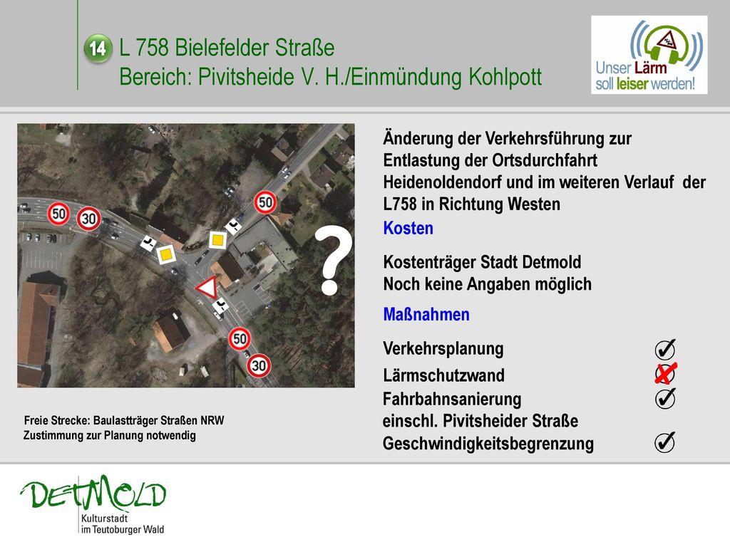 L 758 Bielefelder Straße. Bereich: Pivitsheide V. H