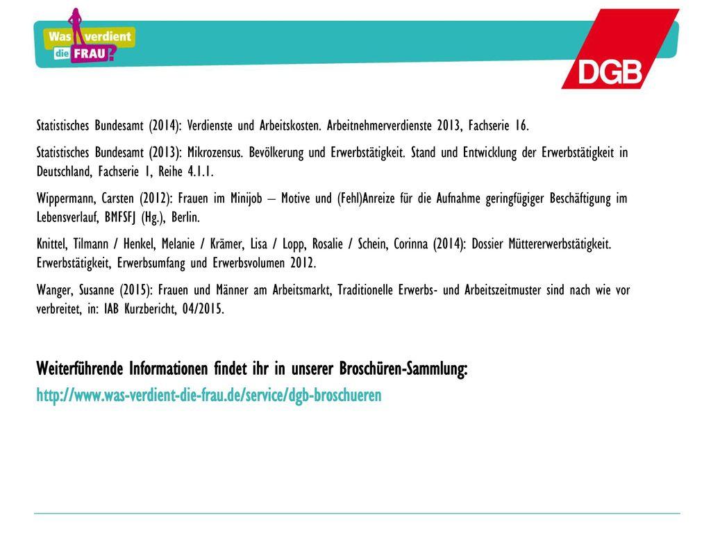 Statistisches Bundesamt (2014): Verdienste und Arbeitskosten