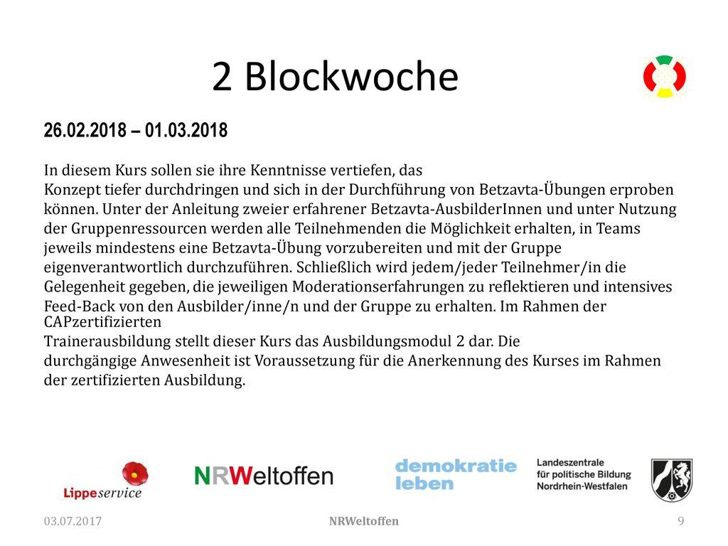 2 Blockwoche 26.02.2018 – 01.03.2018. In diesem Kurs sollen sie ihre Kenntnisse vertiefen, das.