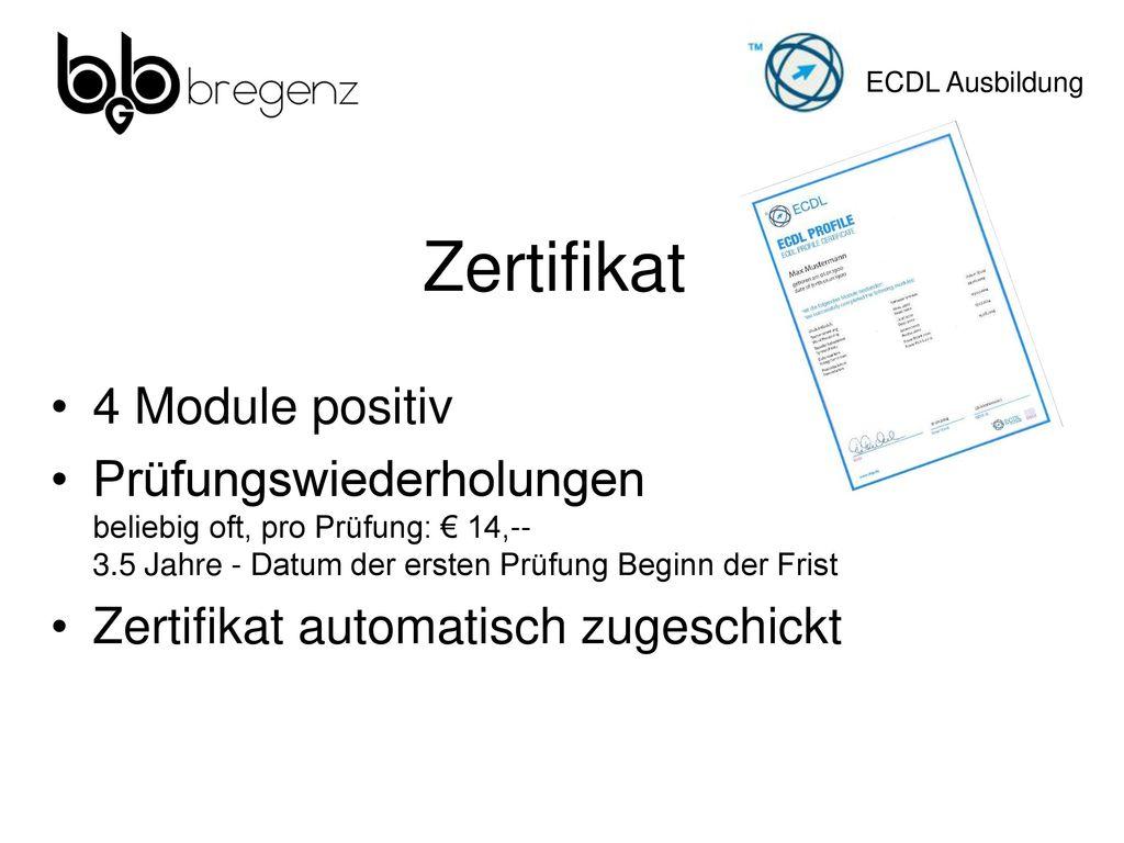 Zertifikat 4 Module positiv