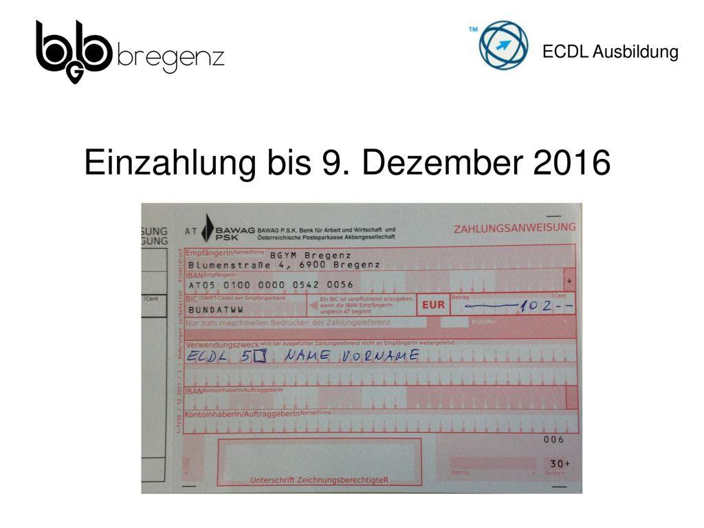 Einzahlung bis 9. Dezember 2016
