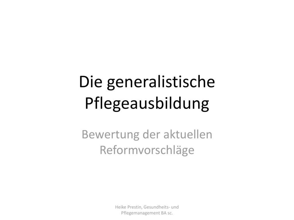 Die generalistische Pflegeausbildung