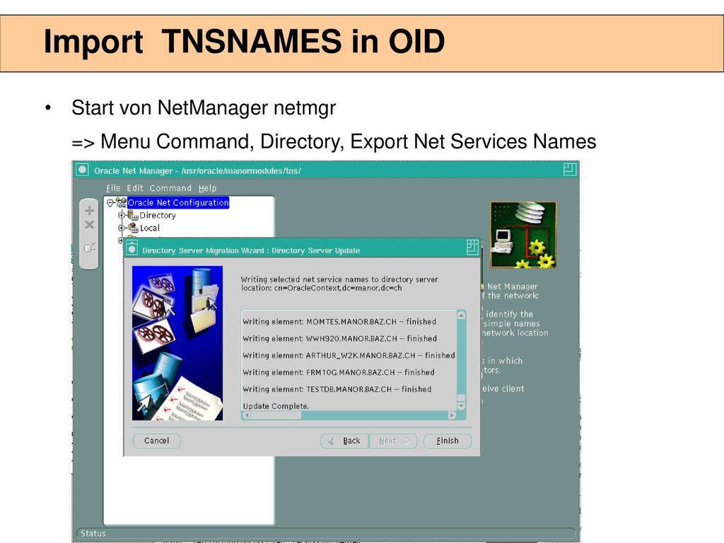 Erzeugung Oracle Kontext im OID I