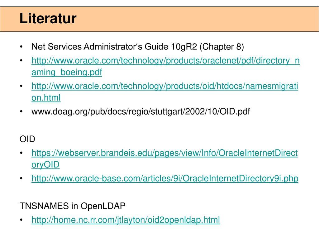 """Kosten In der Datenbanklizenz ist """"restricted use for OID enthalten, wenn nur Directory Naming benutzt wird."""