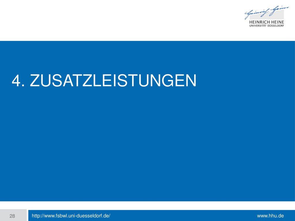 4. Zusatzleistungen http://www.fsbwl.uni-duesseldorf.de/