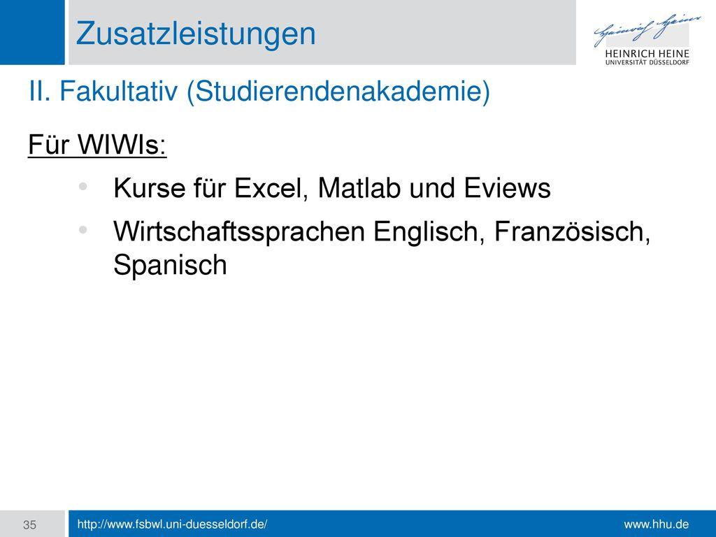 Zusatzleistungen II. Fakultativ (Studierendenakademie) Für WIWIs: