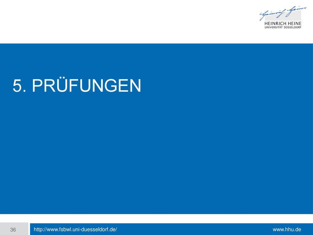 5. Prüfungen http://www.fsbwl.uni-duesseldorf.de/