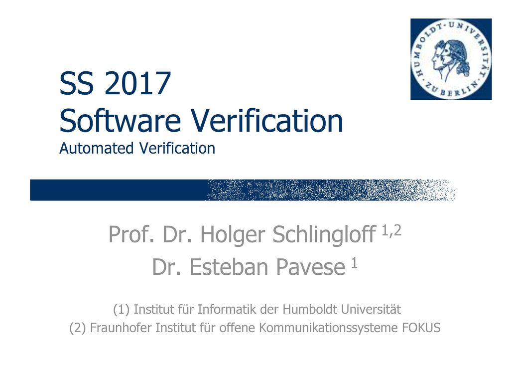 SS 2017 Software Verification Automated Verification