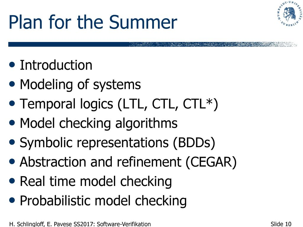Plan for the Summer Introduction Modeling of systems