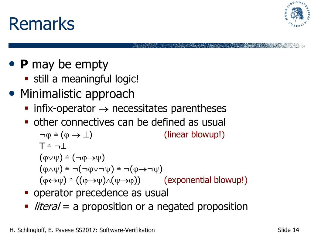 Remarks Ρ may be empty Minimalistic approach still a meaningful logic!