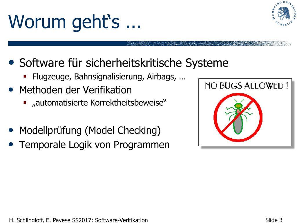 Worum geht's ... Software für sicherheitskritische Systeme