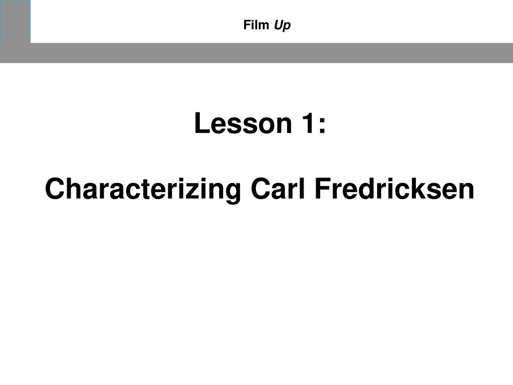 Characterizing Carl Fredricksen