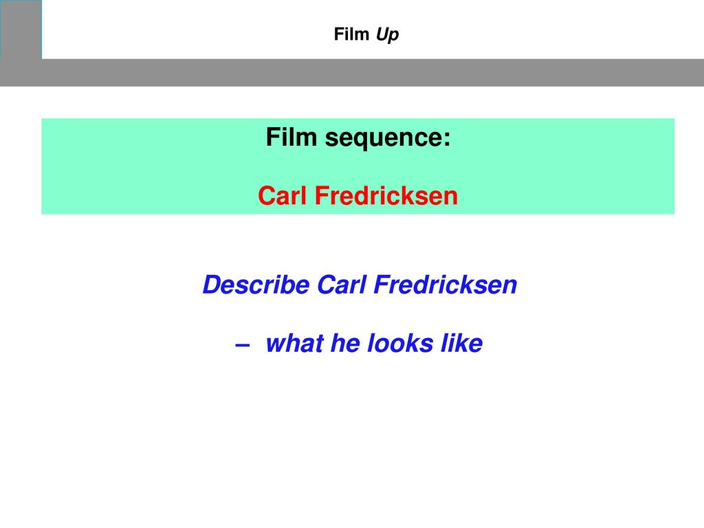 Describe Carl Fredricksen