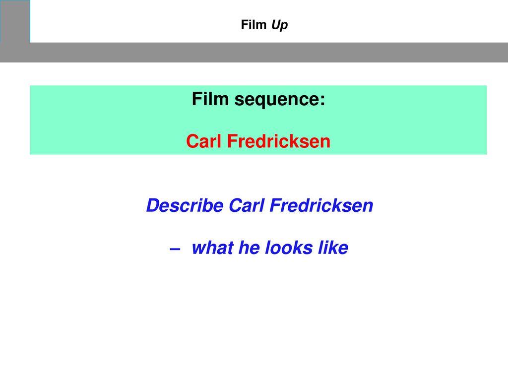 Describe Carl Fredricksen