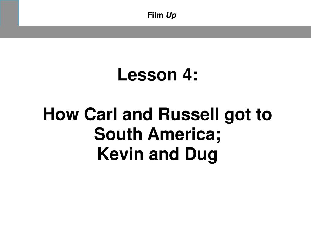 How Carl and Russell got to South America;