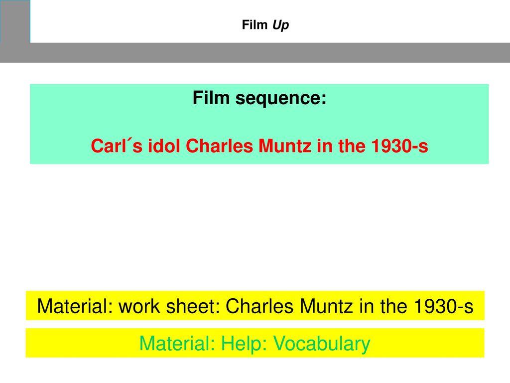 Carl´s idol Charles Muntz in the 1930-s