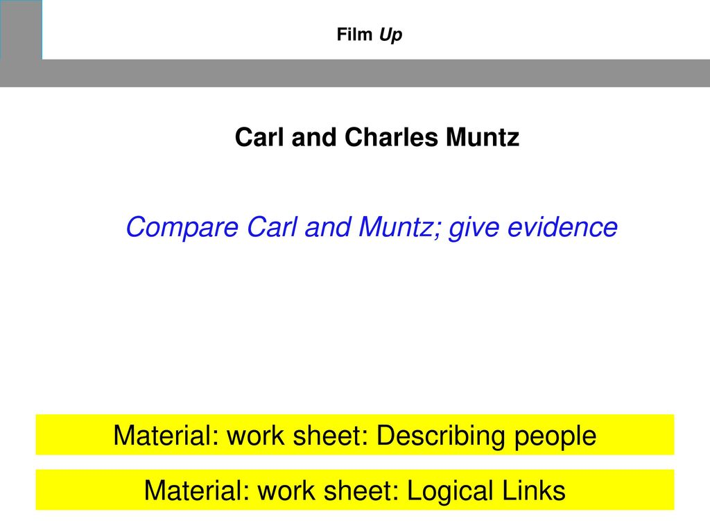 Compare Carl and Muntz; give evidence