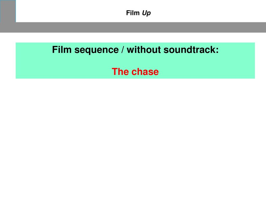 Film sequence / without soundtrack:
