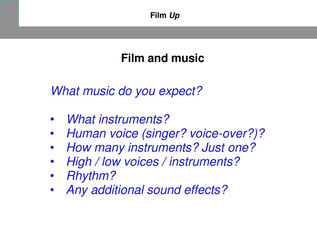 What music do you expect What instruments