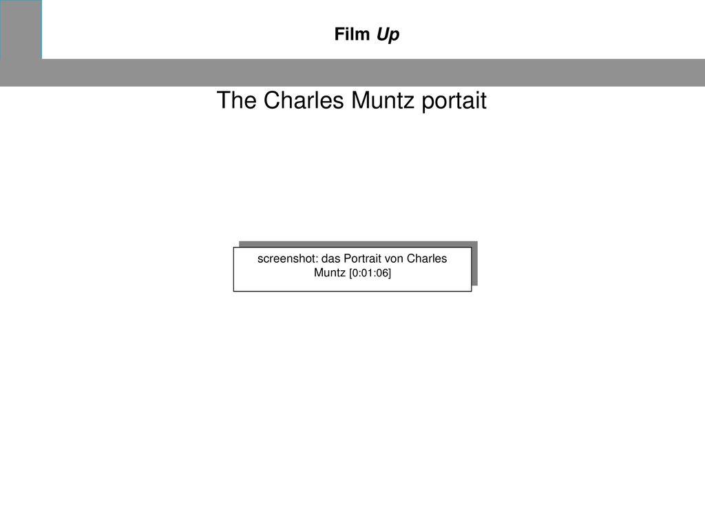 The Charles Muntz portait