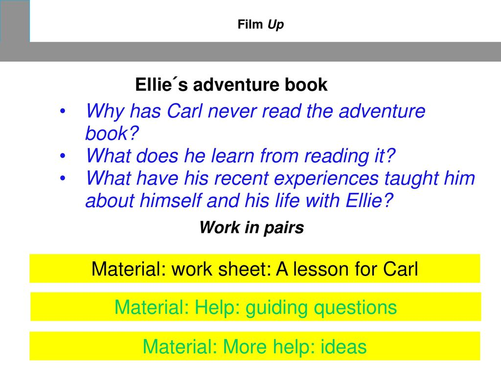 Why has Carl never read the adventure book