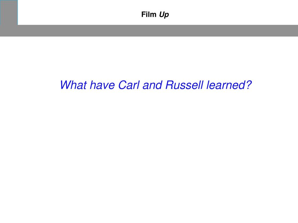 What have Carl and Russell learned