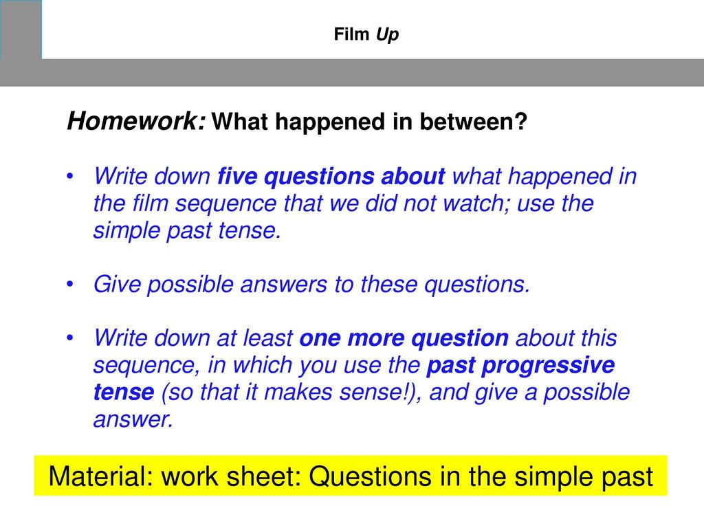 Material: work sheet: Questions in the simple past