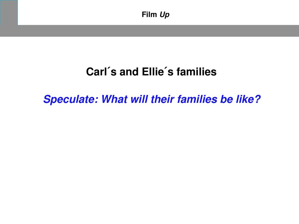 Carl´s and Ellie´s families