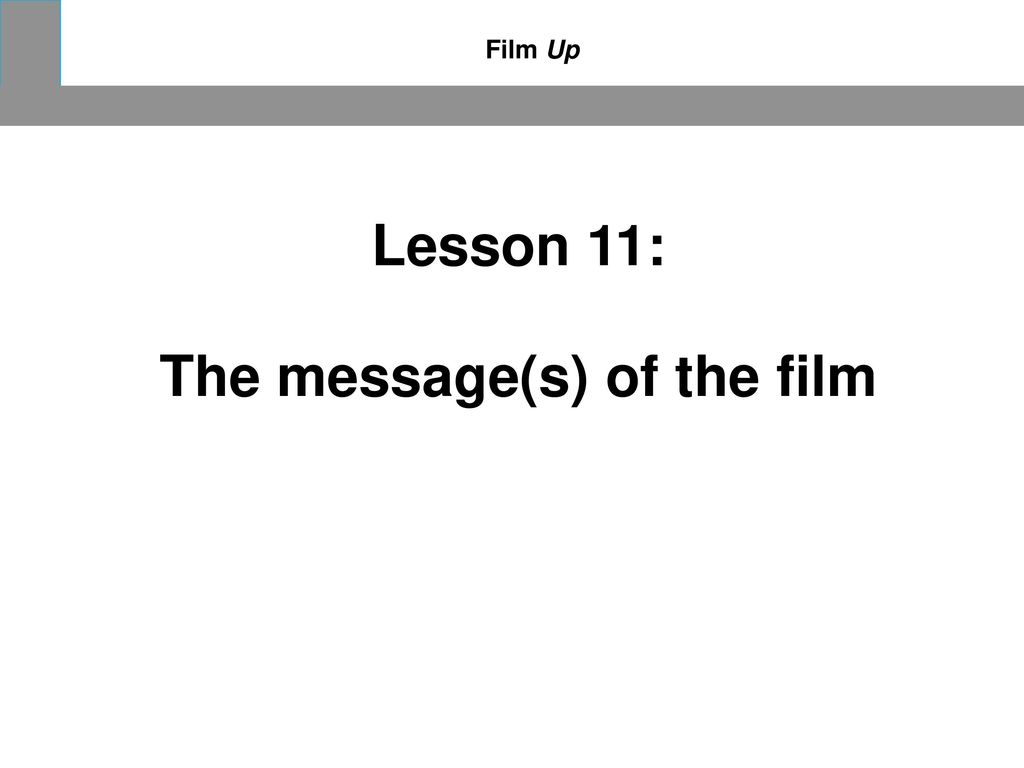 The message(s) of the film