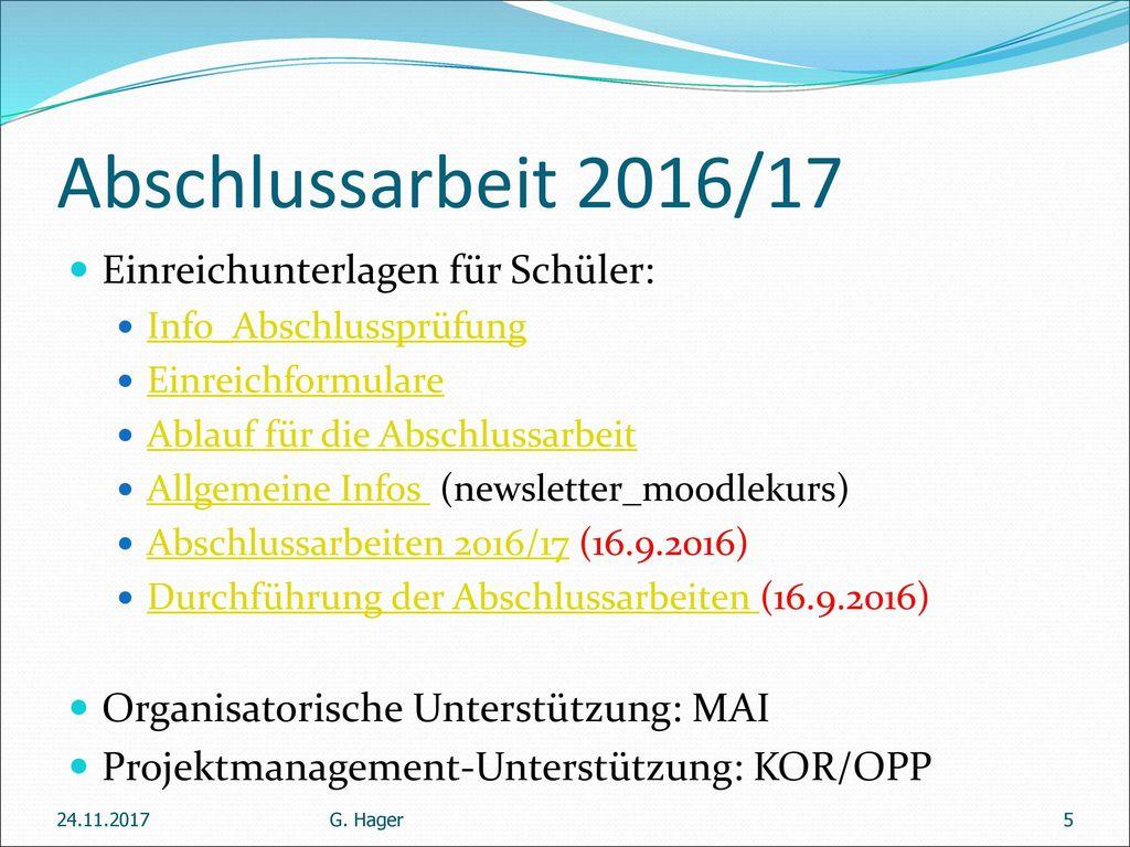 Abschlussarbeit 2016/17 Einreichunterlagen für Schüler: