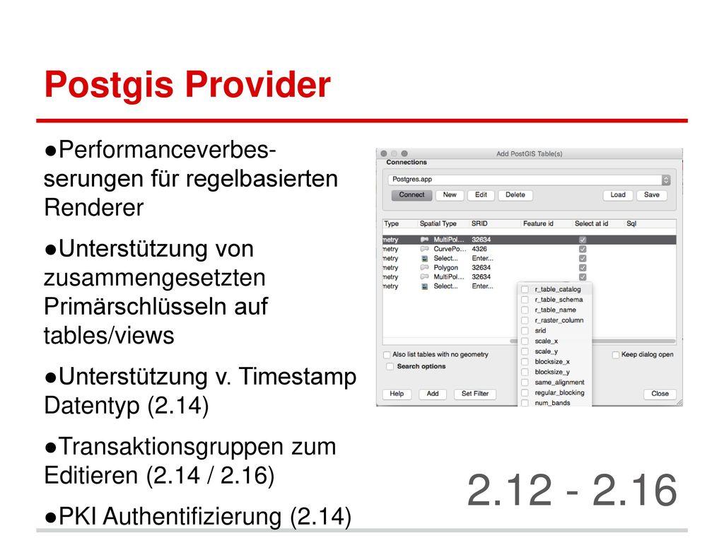 Postgis Provider Performanceverbes- serungen für regelbasierten Renderer. Unterstützung von zusammengesetzten Primärschlüsseln auf tables/views.