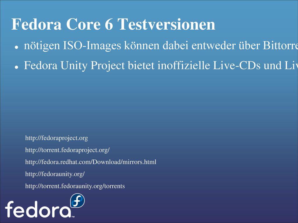 Fedora Core 6 Testversionen