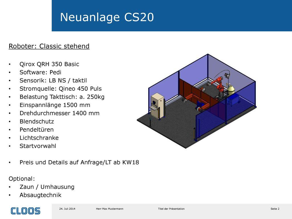 Neuanlage CS20 Roboter: Classic stehend Qirox QRH 350 Basic