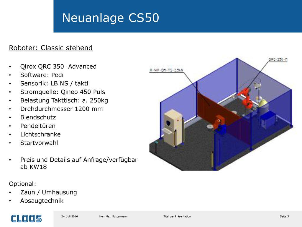 Neuanlage CS50 Roboter: Classic stehend Qirox QRC 350 Advanced