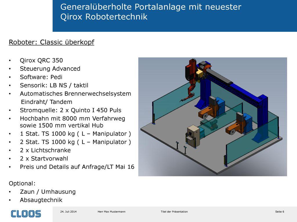 Generalüberholte Portalanlage mit neuester Qirox Robotertechnik
