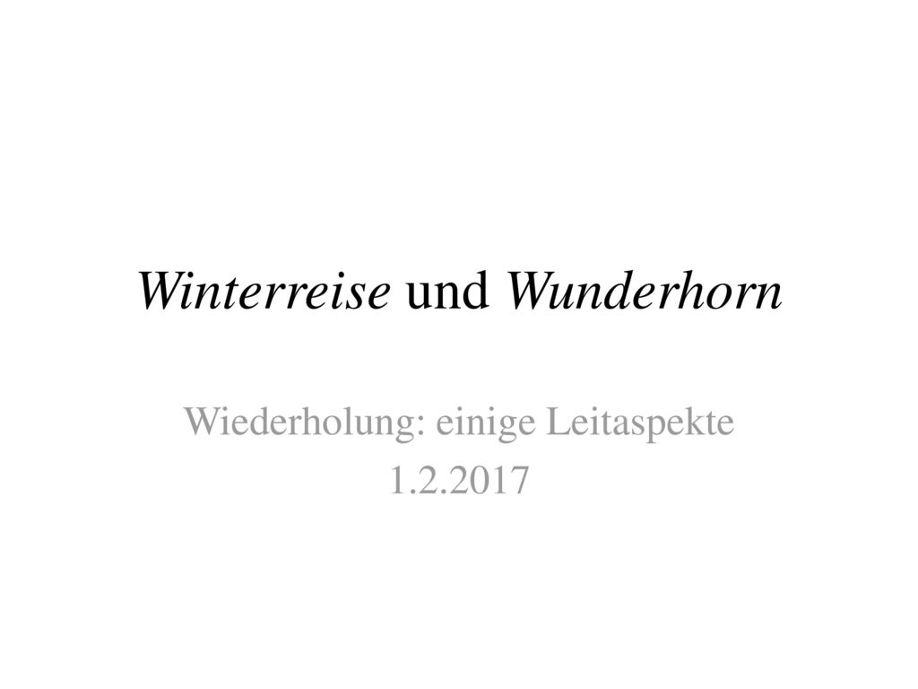 Winterreise und Wunderhorn