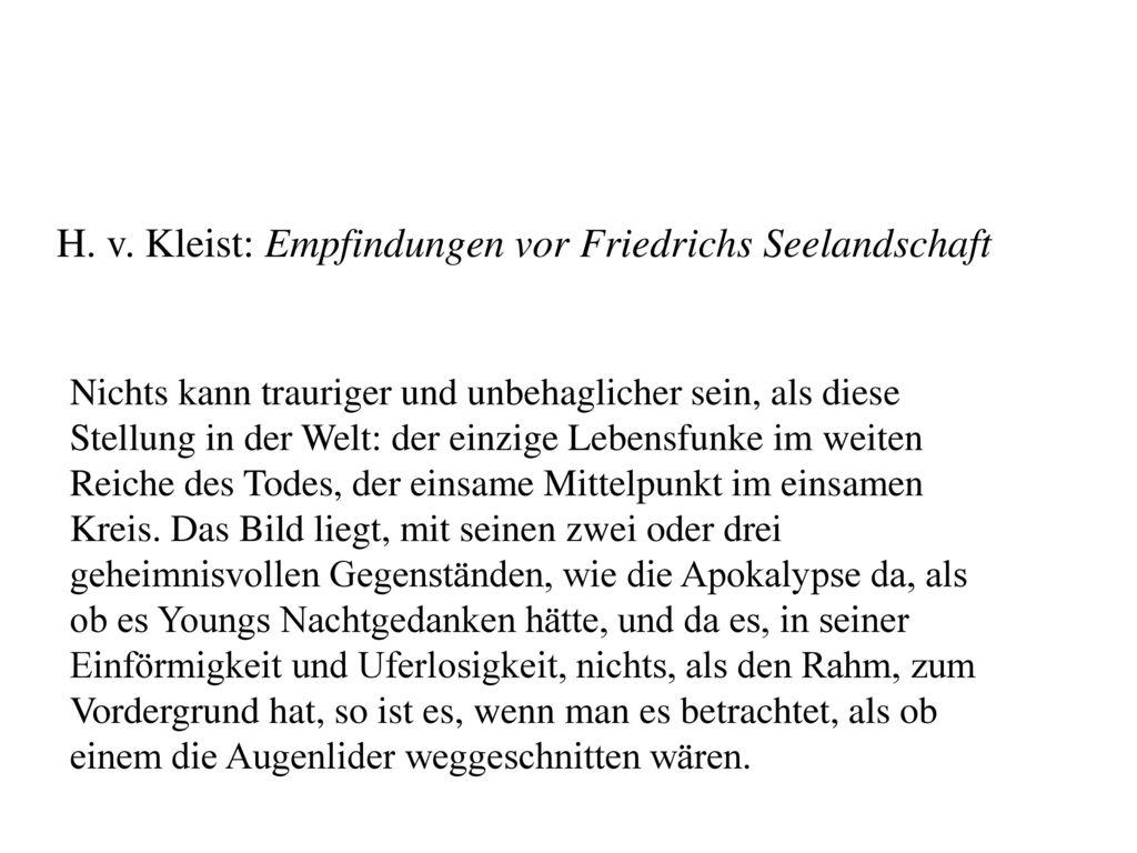 H. v. Kleist: Empfindungen vor Friedrichs Seelandschaft