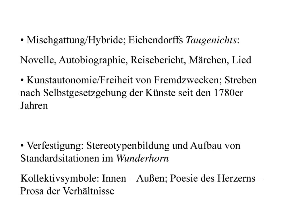 • Mischgattung/Hybride; Eichendorffs Taugenichts: