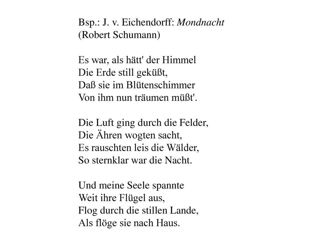 Bsp.: J. v. Eichendorff: Mondnacht