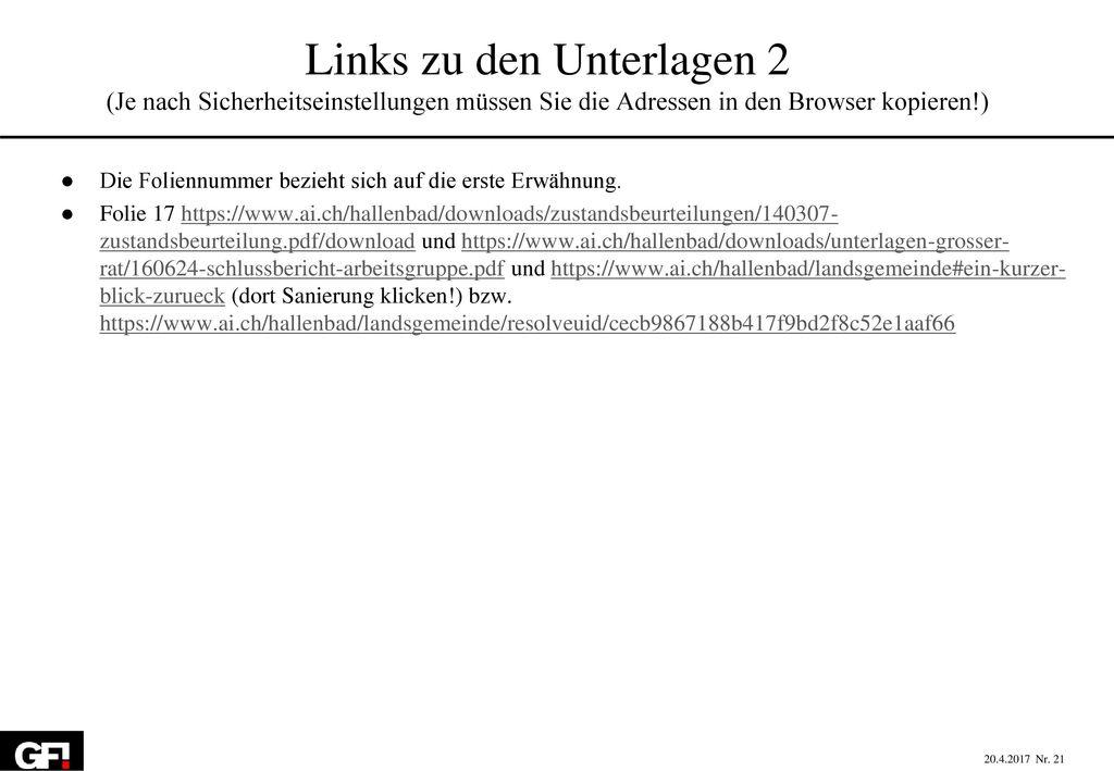 Links zu den Unterlagen 2 (Je nach Sicherheitseinstellungen müssen Sie die Adressen in den Browser kopieren!)