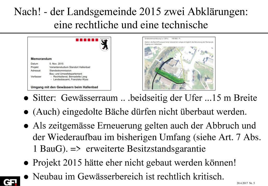 Nach! - der Landsgemeinde 2015 zwei Abklärungen: eine rechtliche und eine technische
