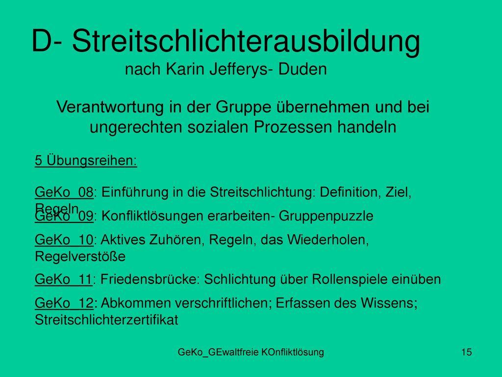 D- Streitschlichterausbildung nach Karin Jefferys- Duden