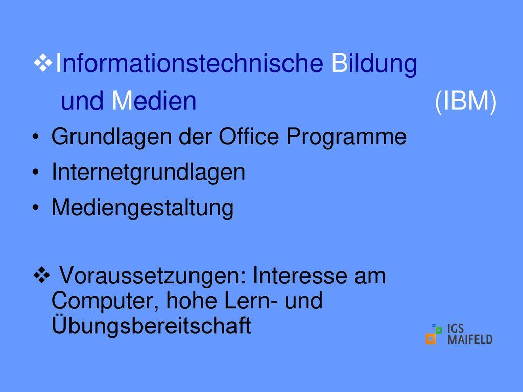 Informationstechnische Bildung und Medien (IBM)